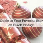 A Guide to Your Favorite Stores on Black Friday