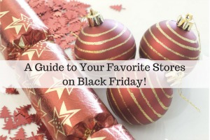 a-guide-to-yourfavorite-stores-on-black-friday300x200