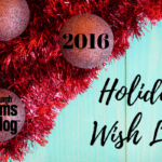 The Pittsburgh Moms Blog Holiday Wish List {2016}