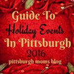 2016 Guide To Holiday Events in Pittsburgh