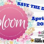 Bloom 2018 :: Announcing Our Event for New and Expectant Parents