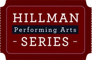 Hillman Performing Arts Series